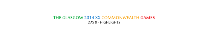 The Glasgow 2014 XX Commonwealth Games - Day 9 - Highlights