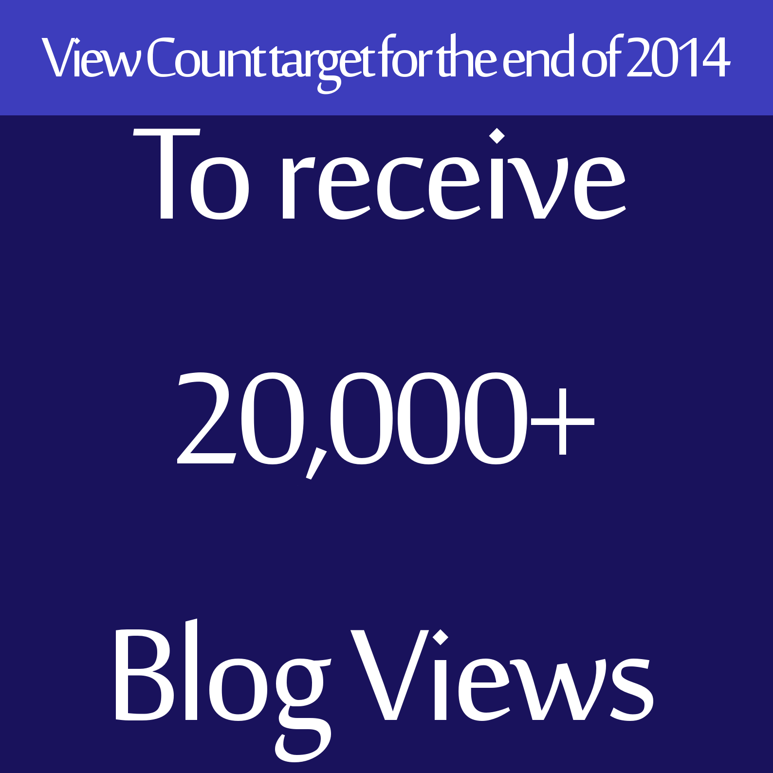 View Count target for the end of 2014