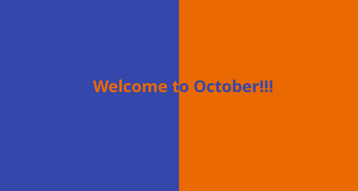 Welcome to October!!!