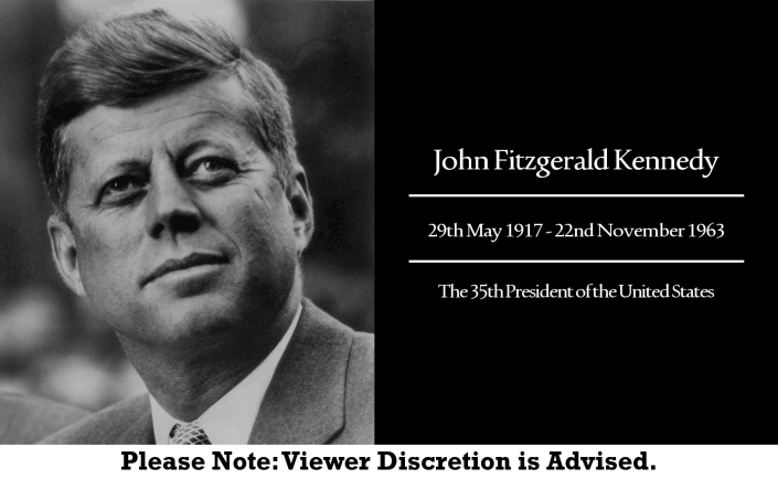 John Fitzgerald Kennedy - Case Study #6 (Please Note - Viewer Discretion is Advised)