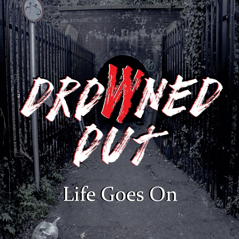 Drowned Out - Life Goes On (EP)