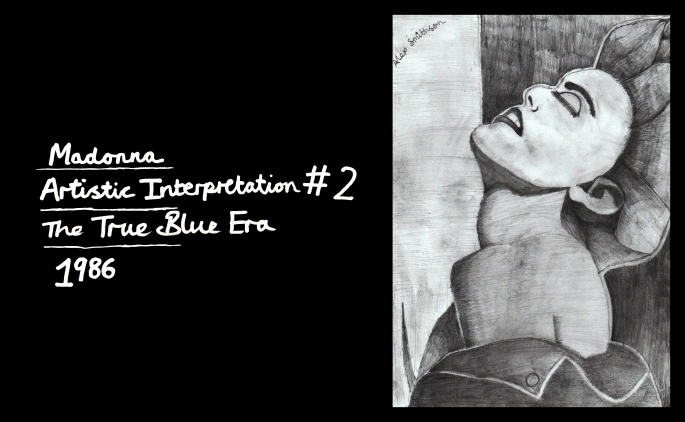 Madonna - Artistic Interpretation #2 - The True Blue Era (1986)