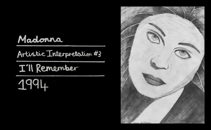 Madonna - Artistic Interpretation #3 (I'll Remember) [1994]