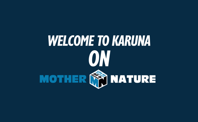 Welcome to Karuna on Mother Nature