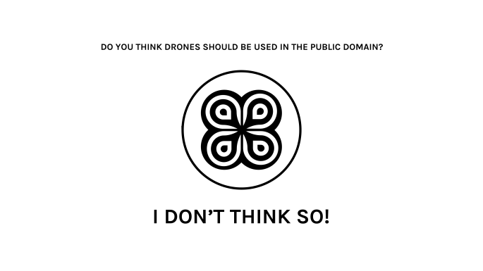 do-you-think-drones-should-be-used-in-the-public-domain-i-dont-think-so