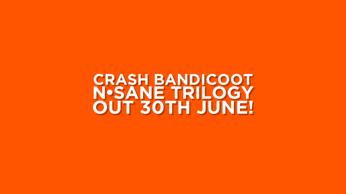 crash-bandicoot-n%e2%8b%85sane-trilogy-out-30th-june